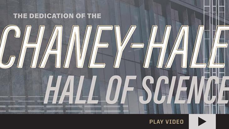 Chaney-Hall Dedication